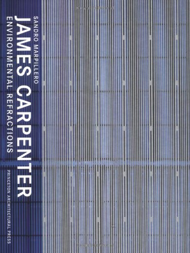 James Carpenter: Environmental Refractions