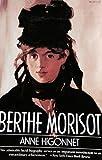 Berthe Morisot, Anne Higonnet, 0060981016