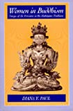 Women in Buddhism: Images of the Feminine in the Mahayana Tradition