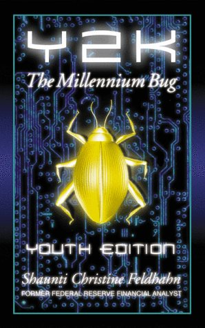 Y2K: The Millennium Bug-Youth Edition by Multnomah Books