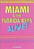Miami and the Florida Keys, Lisa Simundson, 1556509138