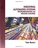 img - for Industrial Automated Systems: Instrumentation and Motion Control book / textbook / text book