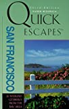 Quick Escapes from San Francisco, Karen Misuraca, 076270294X
