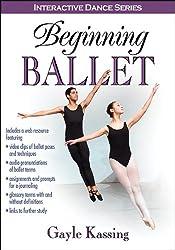 Beginning Ballet With Web Resource (Interactive Dance)