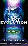 The Next Evolution : A Blueprint for Transforming the Planet, Reed, Jack, 0974016101