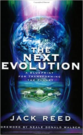The next evolution a blueprint for transforming the planet jack the next evolution a blueprint for transforming the planet jack reed 9780974016108 amazon books malvernweather Gallery