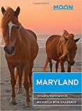 Moon Maryland: Including Washington DC (Travel Guide)