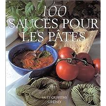 100 sauces pour les pâtes