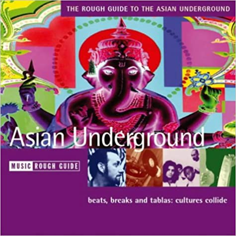 The Rough Guide to Asian Underground Music (Rough Guide