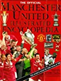 The Official Manchester United Illustrated Encyclopedia, Andre Deutsch Editors, 0233997202