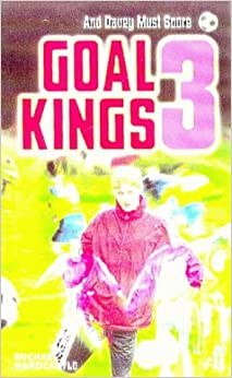 And Davey Must Score (Goal Kings: 3)