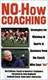 No-How Coaching, Jim Collison and John C. Gagliardi, 189212372X