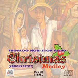 Tagalog Non-Stop Disco Christmas Medley - Philippine Tagalog Music CD