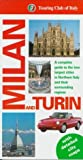 img - for Milan and Turin (Touring Club of Italy) by Italian Touring Club (1998-02-01) book / textbook / text book
