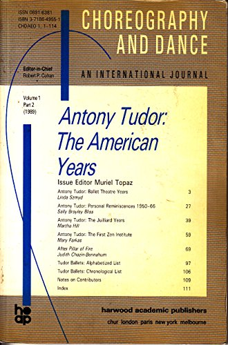 Antony Tudor: The American Years (Choreography And Dance)