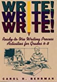 Write! Write! Write!, Carol H. Behrman, 0876289367