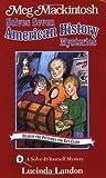 Meg Mackintosh Solves Seven American History Mysteries, Lucinda Landon, 1888695129