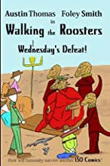 Walking the Roosters: Wednesday's Defeat (Volume 3) Paperback