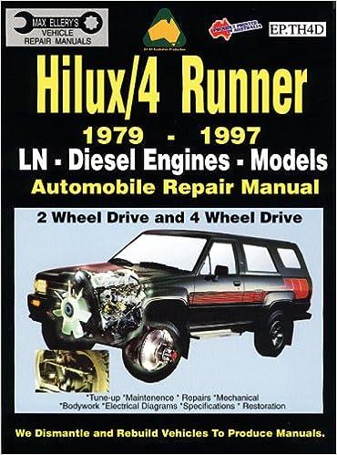 Toyota hilux4 runner diesel 1979 1997 auto repair manual ln diesel toyota hilux4 runner diesel 1979 1997 auto repair manual ln diesel eng 2 4 wheel drive max ellerys vehicle repair manuals s max ellery fandeluxe Images