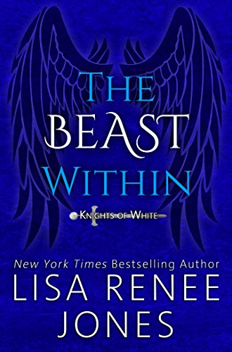 The Beast Within: A Standalone Knights of White Novel