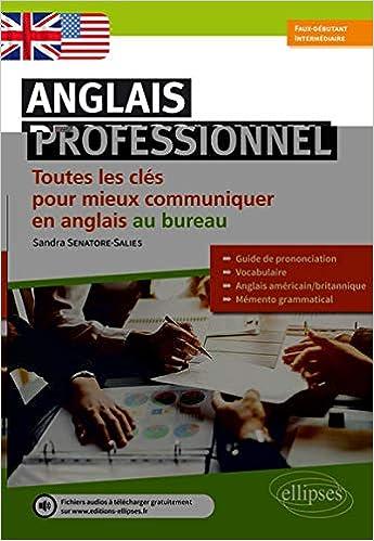 Amazon Fr Anglais Professionnel Toutes Les Cles Pour