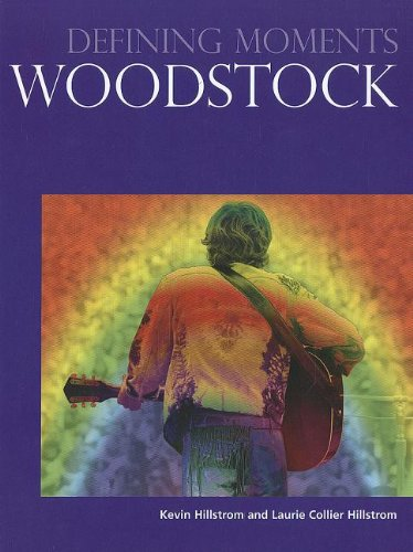 Woodstock (Defining Moments) PDF