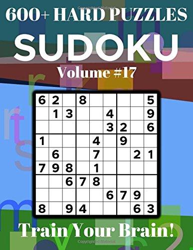Sudoku 600+ Hard Puzzles Volume 17: Train Your Brain! ebook