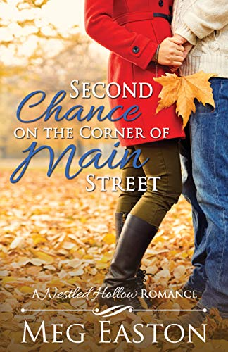 Second Chance on the Corner of Main Street (A Nestled Hollow Romance Book 1) ()