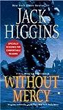 Without Mercy, Jack Higgins, 042521253X