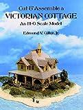 Cut and Assemble a Victorian Cottage, Edmund V. Gillon, 0486273113