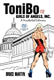 Tonibo and the Girls of Angels, Inc, Bruce Martin, 1469700689