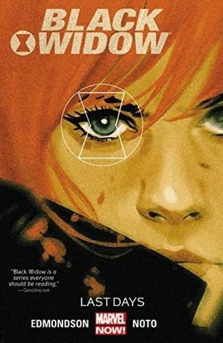 Black Widow Vol. 3: Last Days (Black Widow Comics)