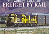Freight by Rail, Chelsea House Publishing Staff, 0791055620