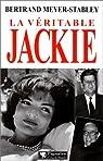La véritable Jackie par Meyer-Stabley