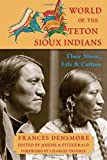 img - for World of the Teton Sioux Indians: Their Music, Life, and Culture book / textbook / text book