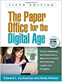 img - for The Paper Office for the Digital Age, Fifth Edition: Forms, Guidelines, and Resources to Make Your Practice Work Ethically, Legally, and Profitably (The Clinician's Toolbox) book / textbook / text book