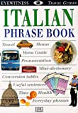 Italian, Dorling Kindersley Publishing Staff and DK Travel Writers Staff, 0789432366