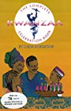 The Complete Kwanzaa Celebration Book, Linda Robertson, 0963902687