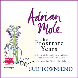 Adrian Mole: The Prostrate Years Hörbuch