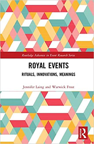 Royal events rituals innovations meanings routledge advances royal events rituals innovations meanings routledge advances in event research series 1st edition fandeluxe Image collections