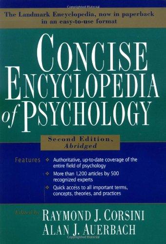 Concise Encyclopedia of Psychology, 2nd EditionAbridged