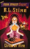 Circle of Fire (Fear Street Sagas #11)