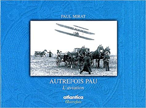 Livre Autrefois Pau l'aviation pdf ebook
