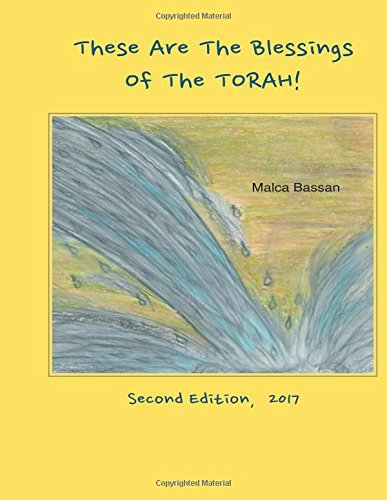 These Are The Blessings Of the Torah!: Of the Torah