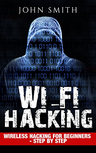 Hacking Wifi Hacking Wireless Hacking For Beginners Step By Step
