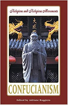 Confucianism (Religions And Religious Movements) Download.zip