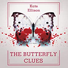 The Butterfly Clues Audiobook by Kate Ellison Narrated by Therese Plummer