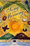 Song of the Morning: Easter Poems and Stories for Children