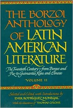 002: Borzoi Anthology of Latin American Literature Volume 2