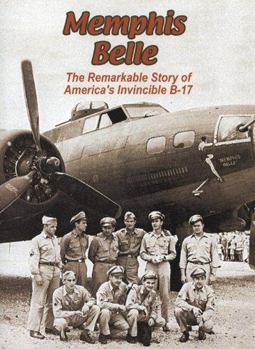 Memphis Belle - Fortress Belle Story Flying Memphis